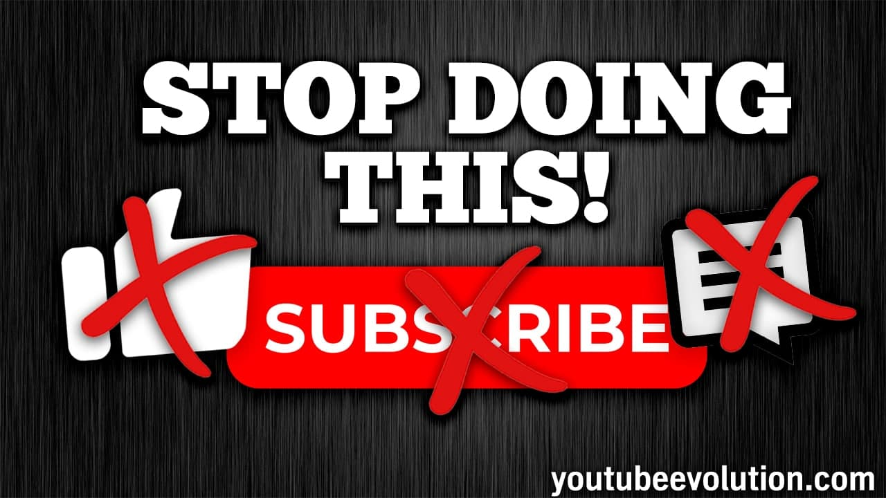 YouTube Stop Asking for Likes, Comments and Subscribes