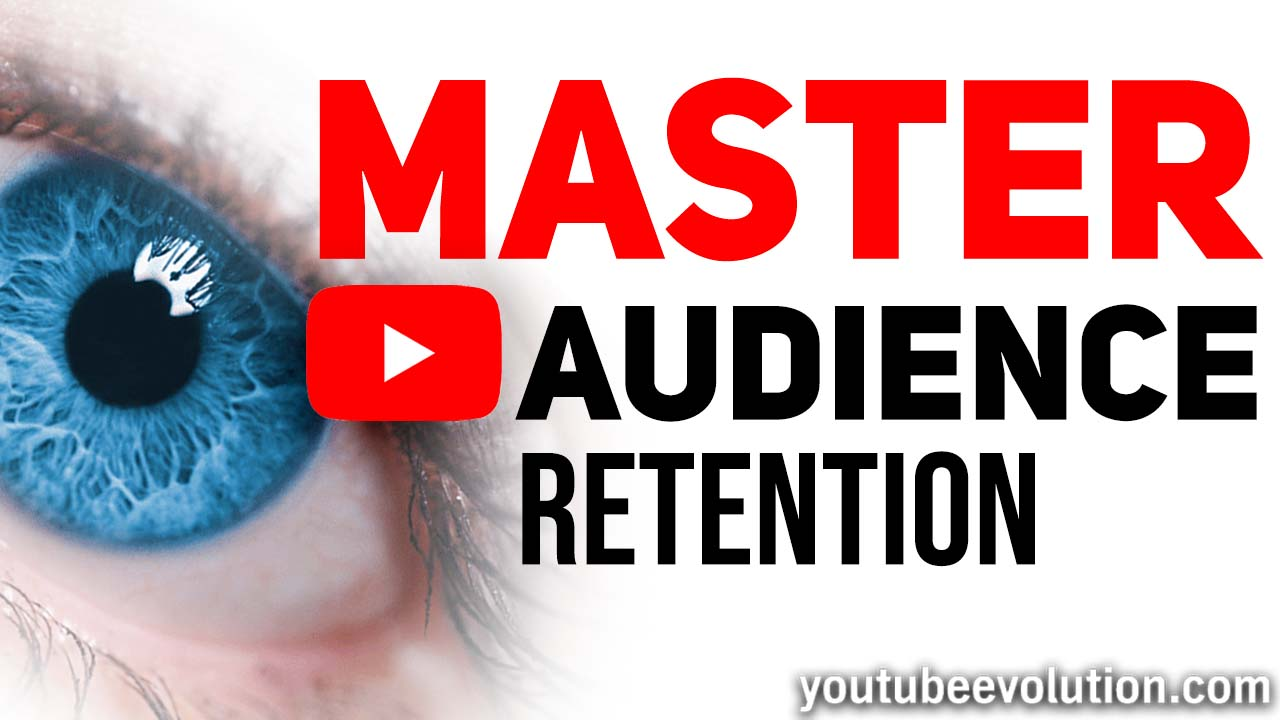 5 Tips for Amazing Audience Retention On YouTube